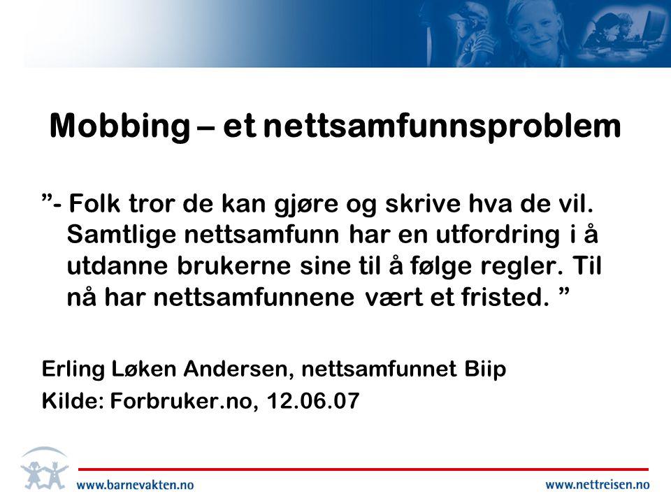 Mobbing – et nettsamfunnsproblem