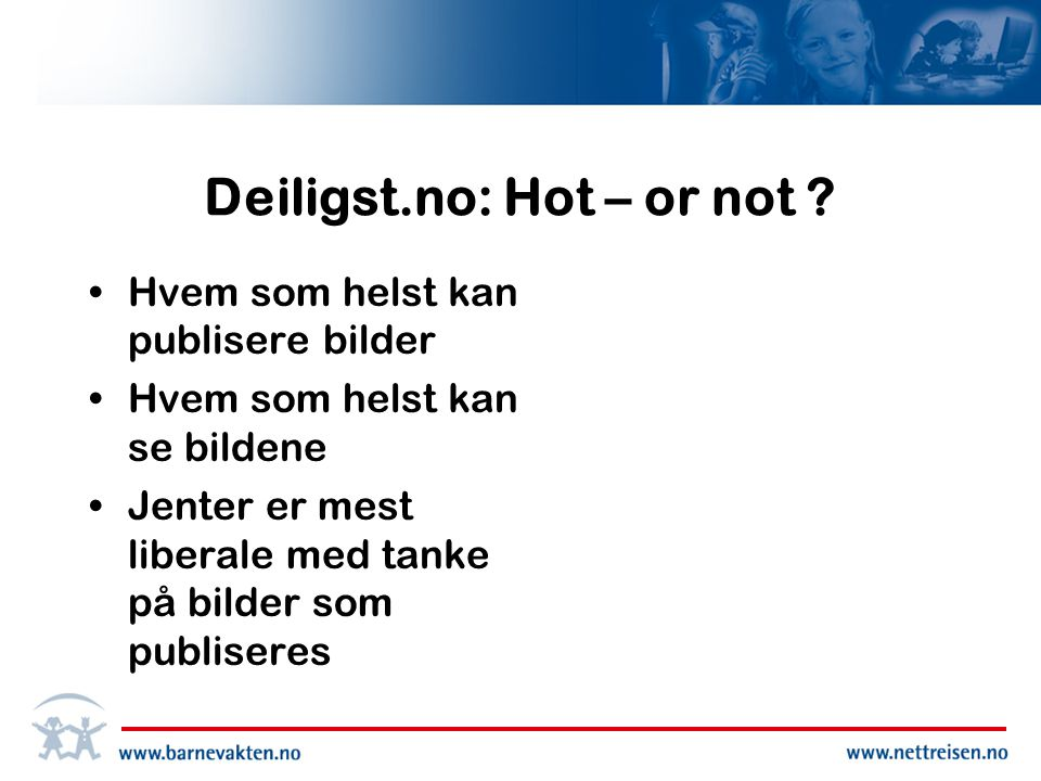 Deiligst.no: Hot – or not