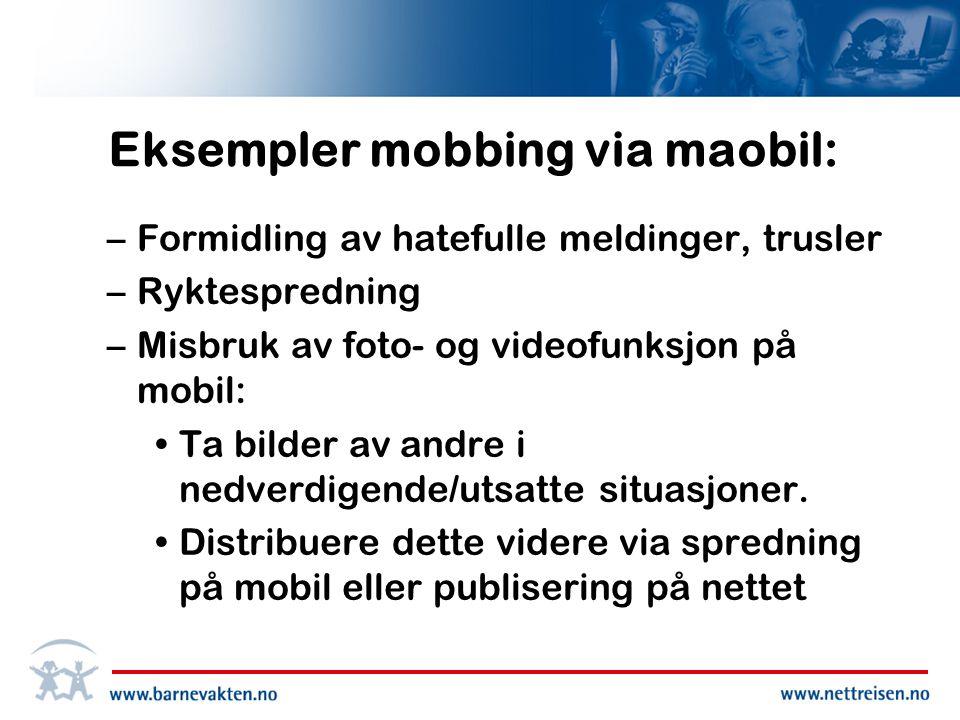 Eksempler mobbing via maobil: