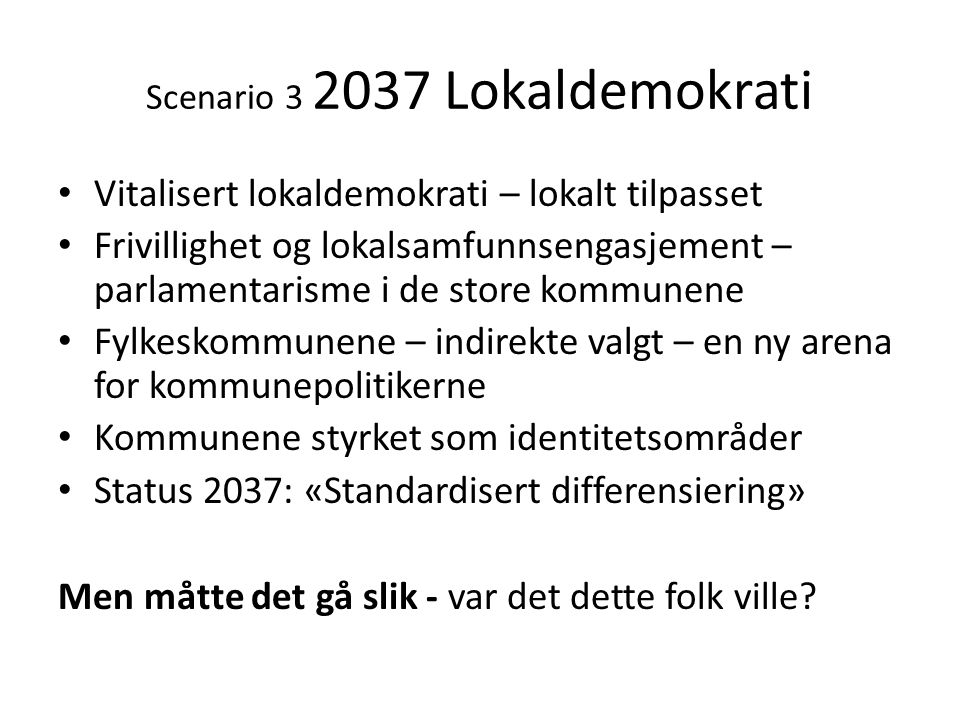 Scenario 3 2037 Lokaldemokrati