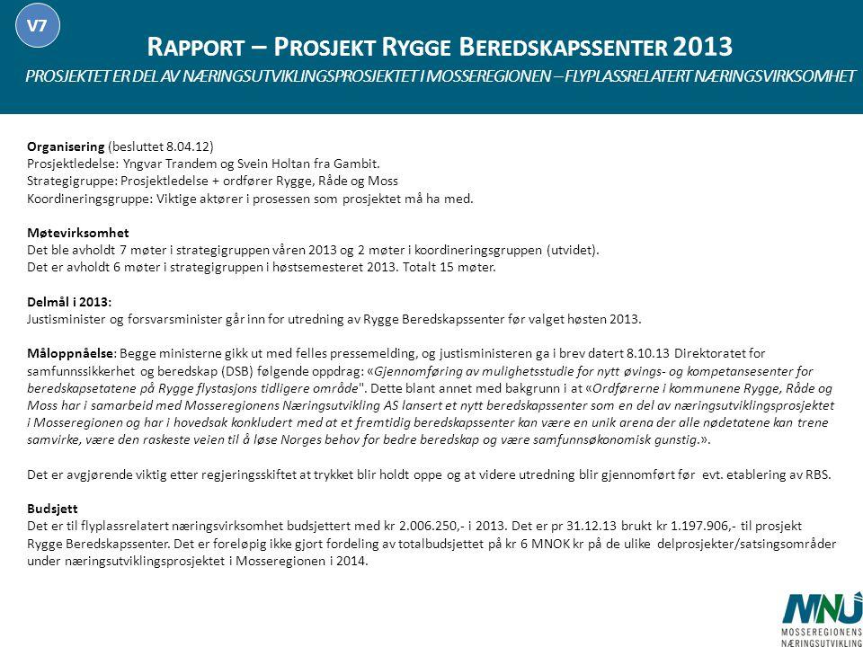 Rapport – Prosjekt Rygge Beredskapssenter 2013