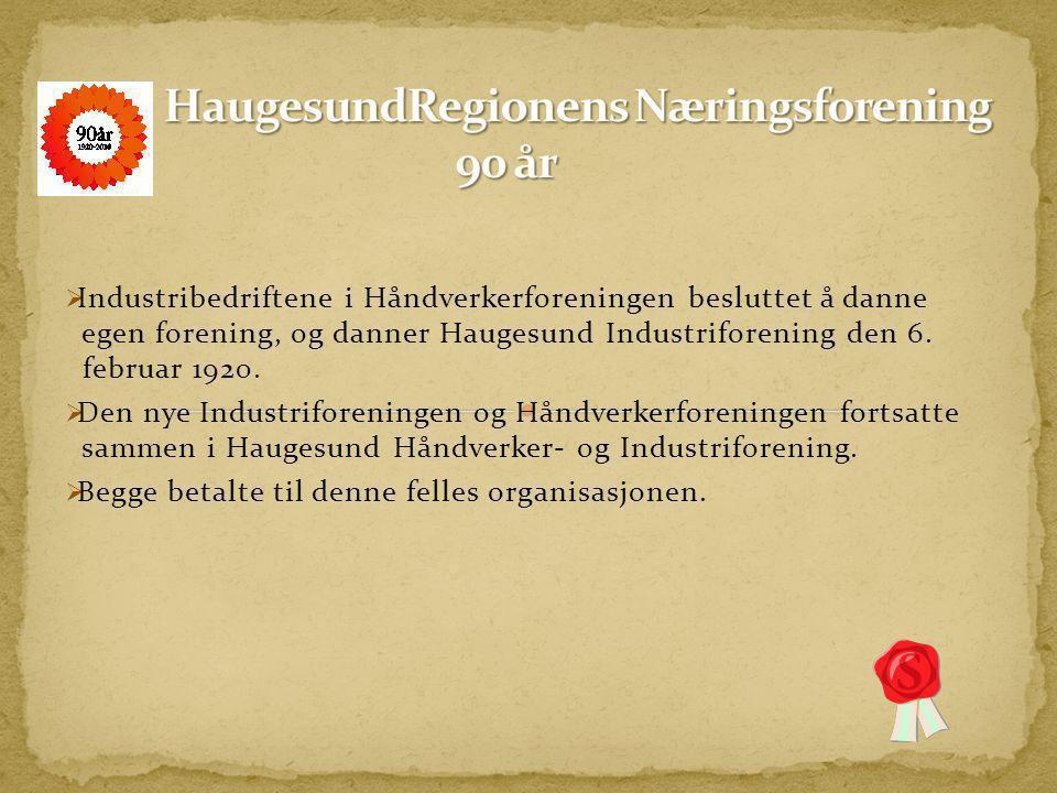 HaugesundRegionens Næringsforening 90 år