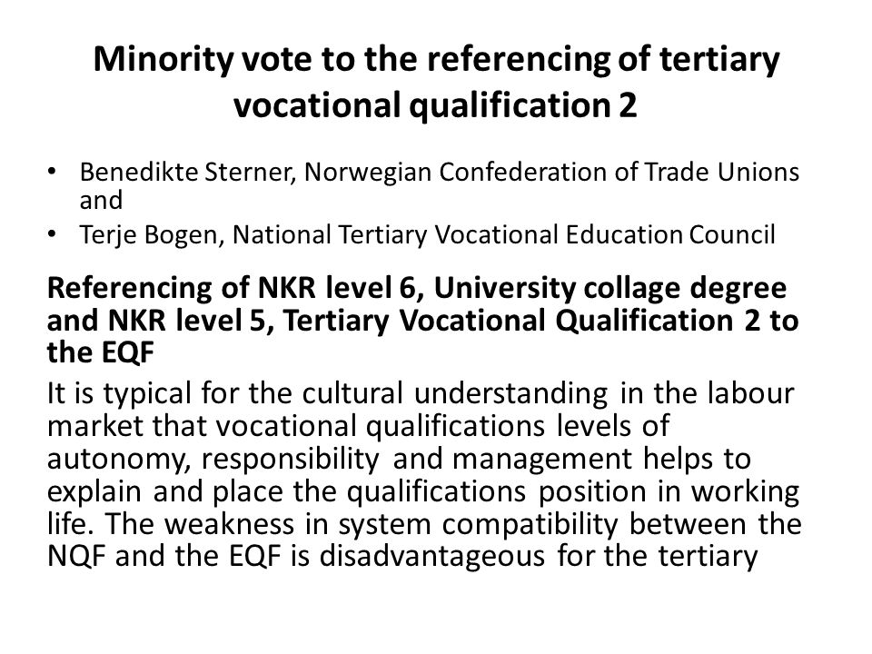 Minority vote to the referencing of tertiary vocational qualification 2