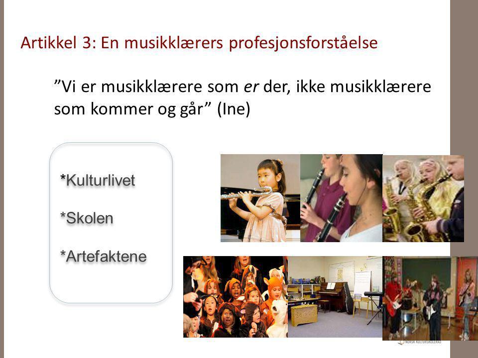 Artikkel 3: En musikklærers profesjonsforståelse