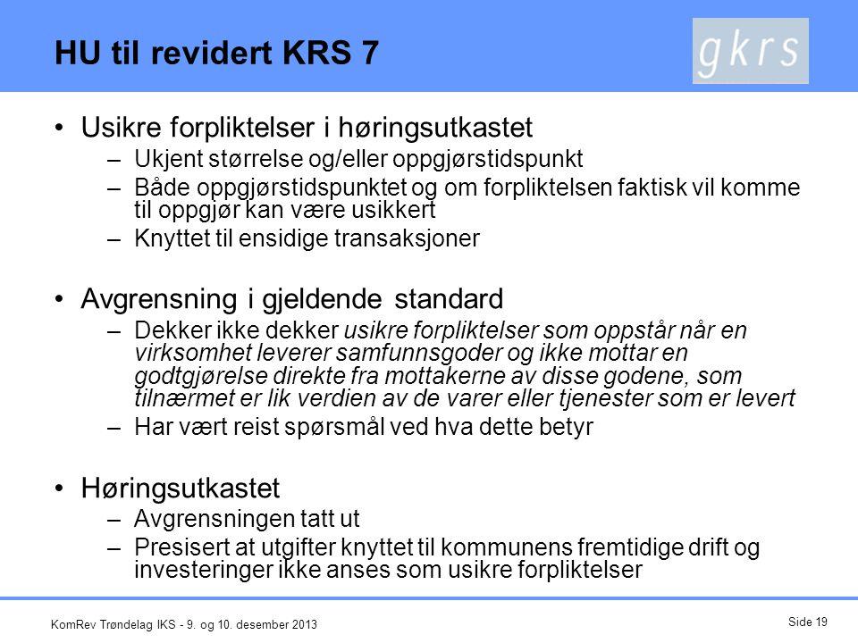 HU til revidert KRS 7 Usikre forpliktelser i høringsutkastet