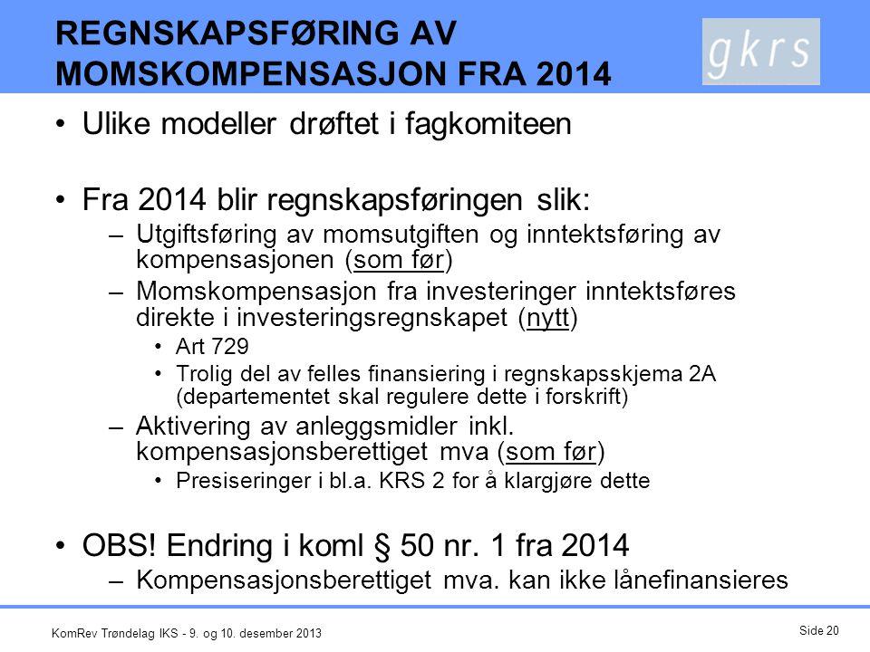 REGNSKAPSFØRING AV MOMSKOMPENSASJON FRA 2014