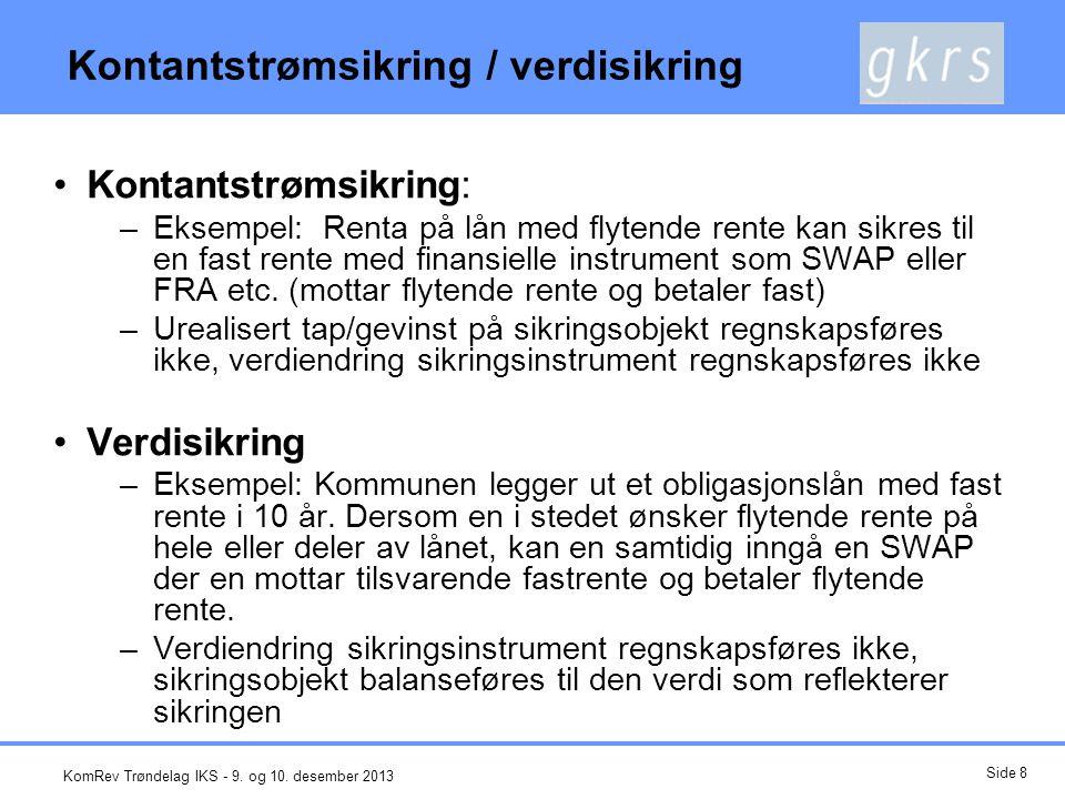 Kontantstrømsikring / verdisikring