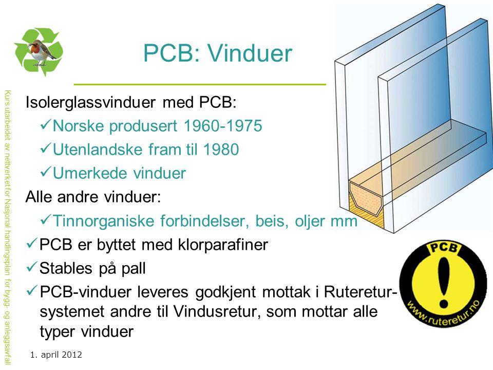 PCB: Vinduer Isolerglassvinduer med PCB: Norske produsert 1960-1975