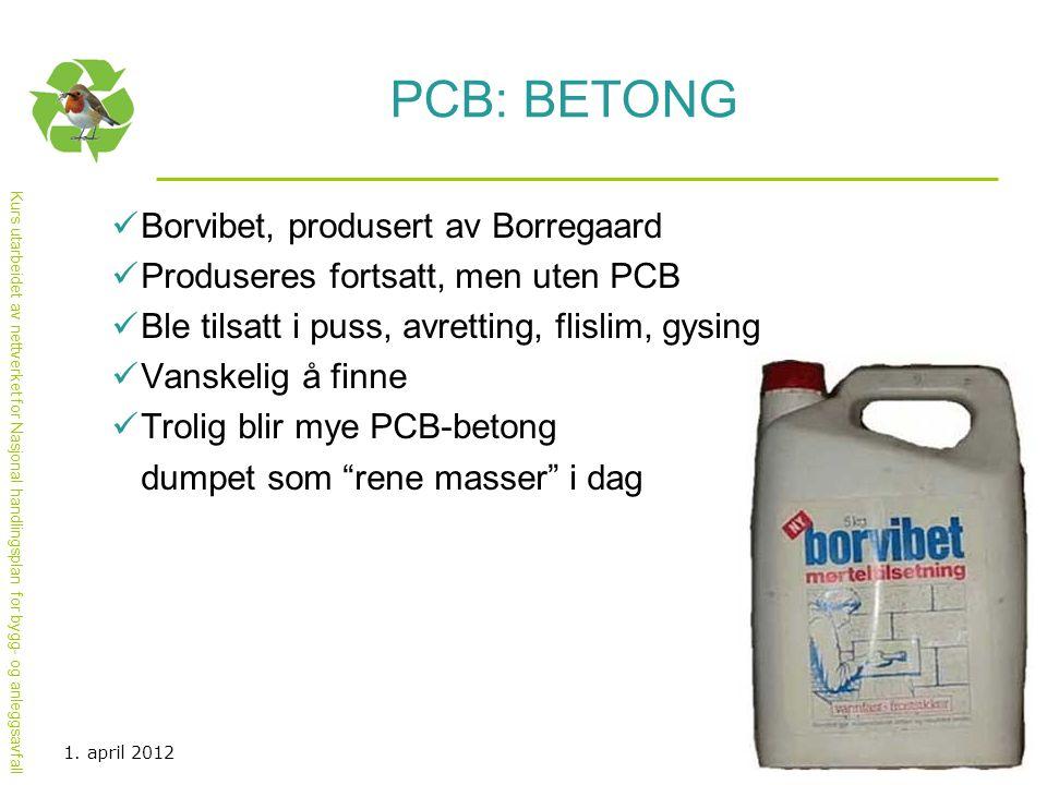 PCB: BETONG Borvibet, produsert av Borregaard
