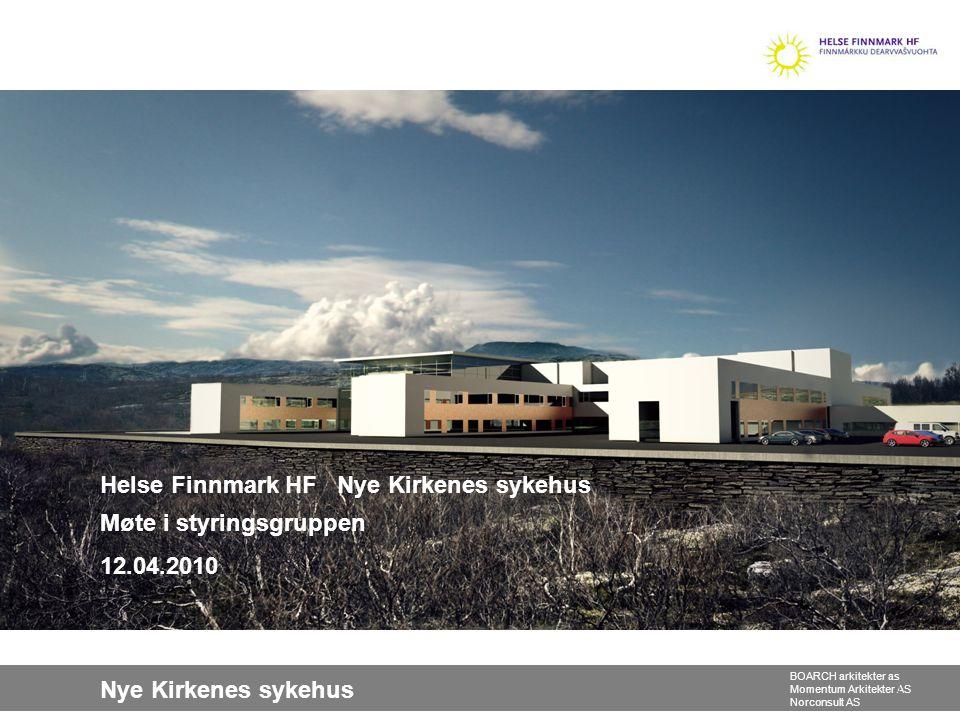 Helse Finnmark HF Nye Kirkenes sykehus Møte i styringsgruppen 12. 04