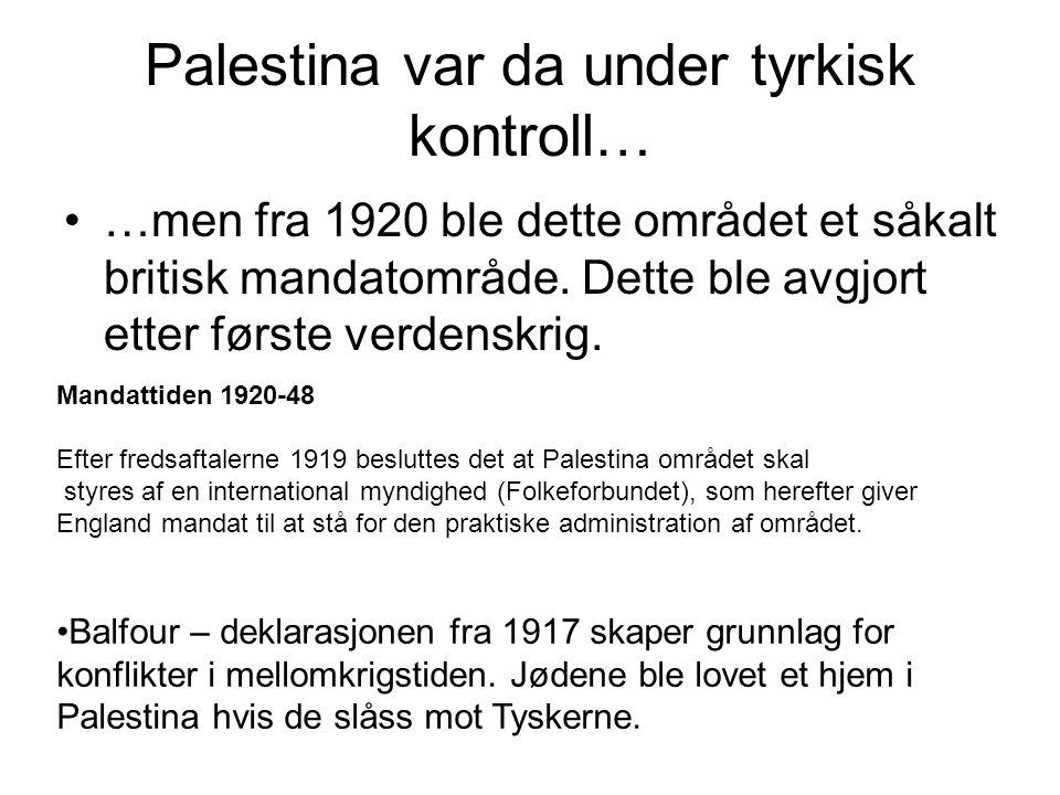 Palestina var da under tyrkisk kontroll…
