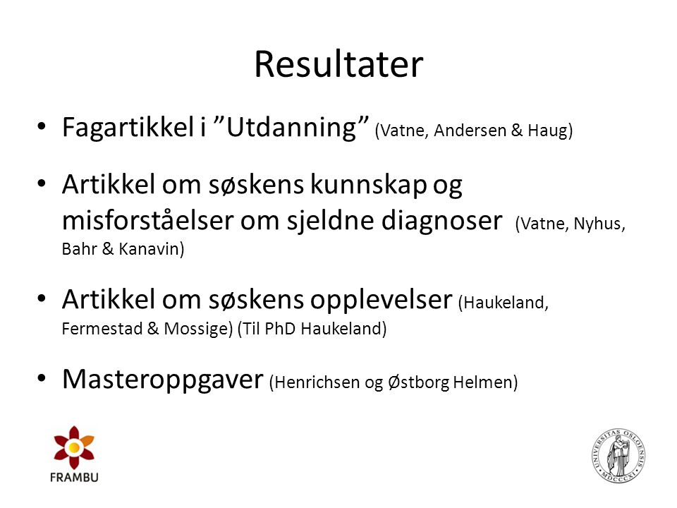 Resultater Fagartikkel i Utdanning (Vatne, Andersen & Haug)