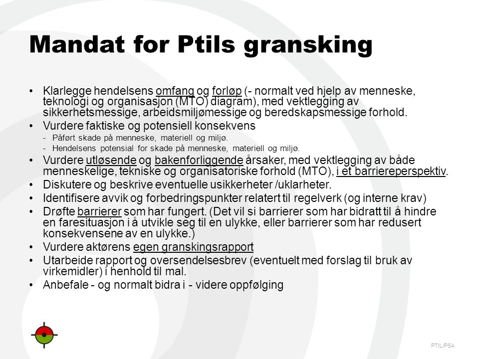 Mandat for Ptils gransking