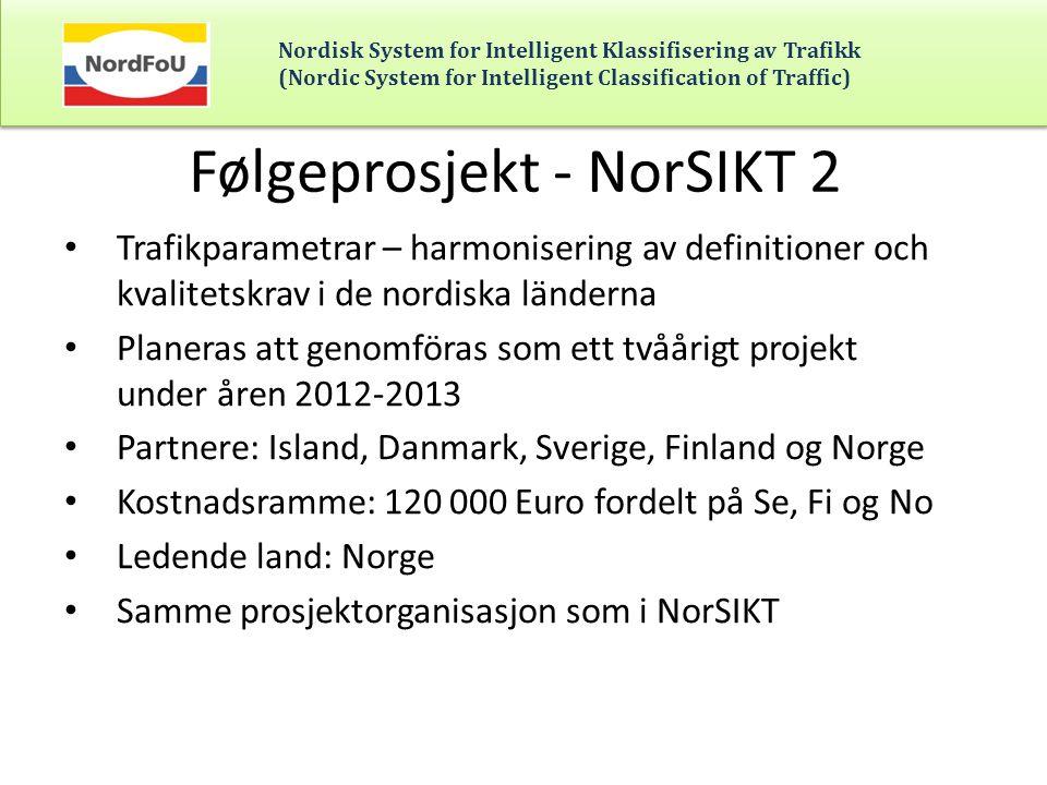 Følgeprosjekt - NorSIKT 2