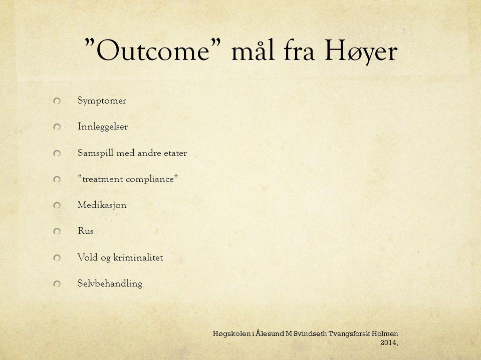 Outcome mål fra Høyer