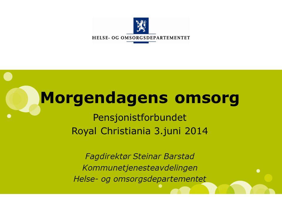 Morgendagens omsorg Pensjonistforbundet Royal Christiania 3.juni 2014