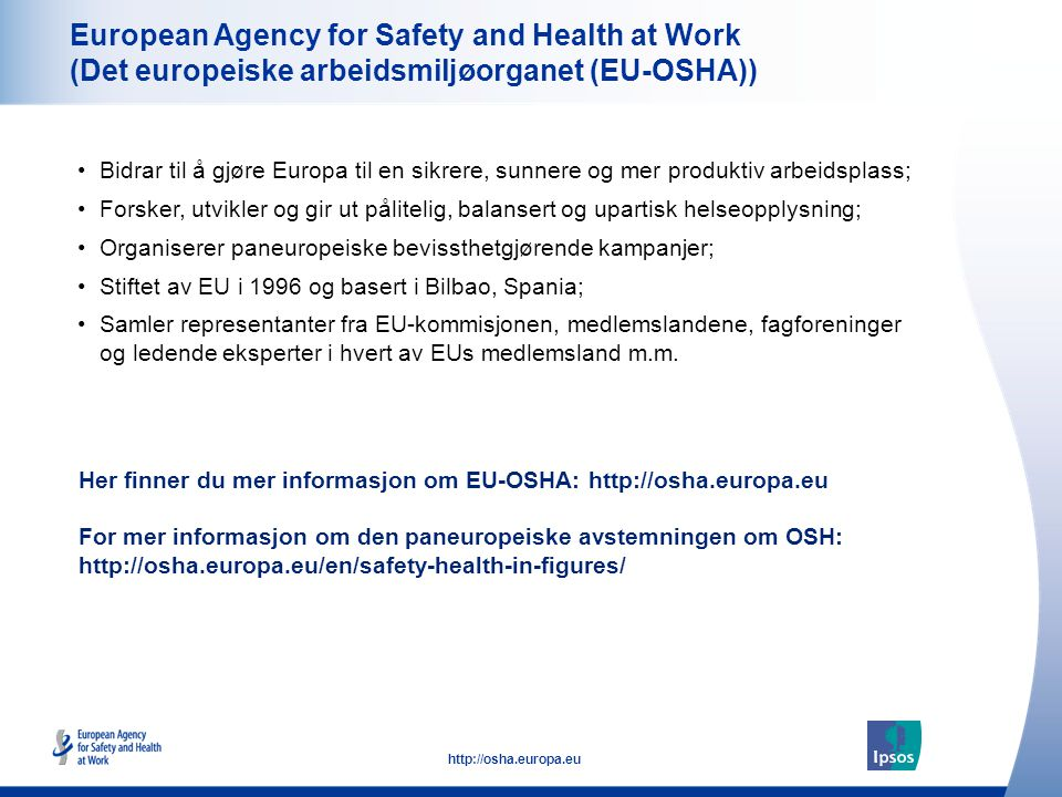 European Agency for Safety and Health at Work (Det europeiske arbeidsmiljøorganet (EU-OSHA))