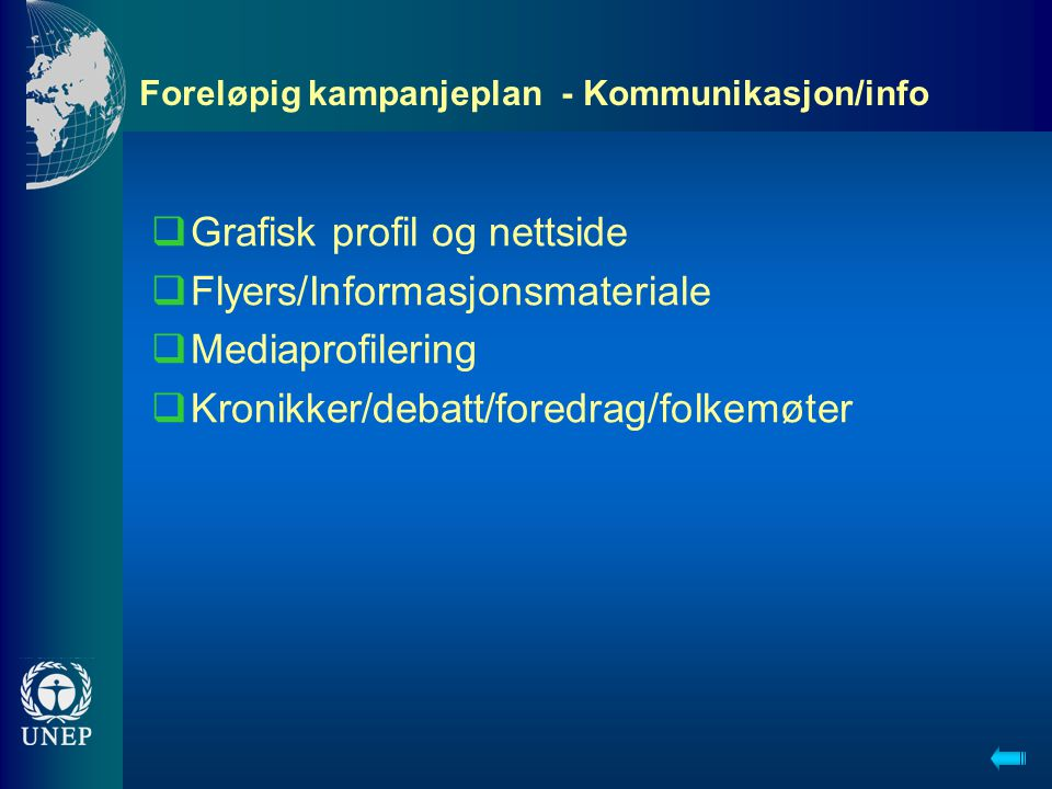 Foreløpig kampanjeplan - Kommunikasjon/info