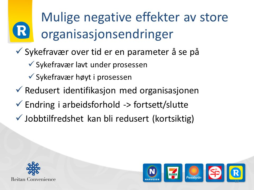 Mulige negative effekter av store organisasjonsendringer