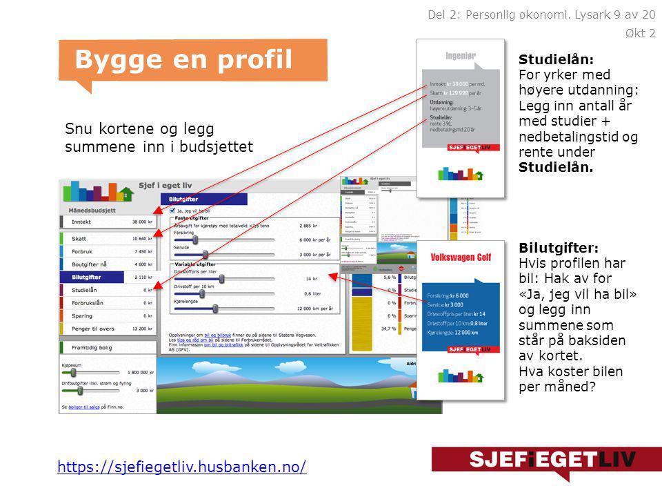 Bygge en profil Velg et yrkeskort Velg 5 forskjellige forbrukskort