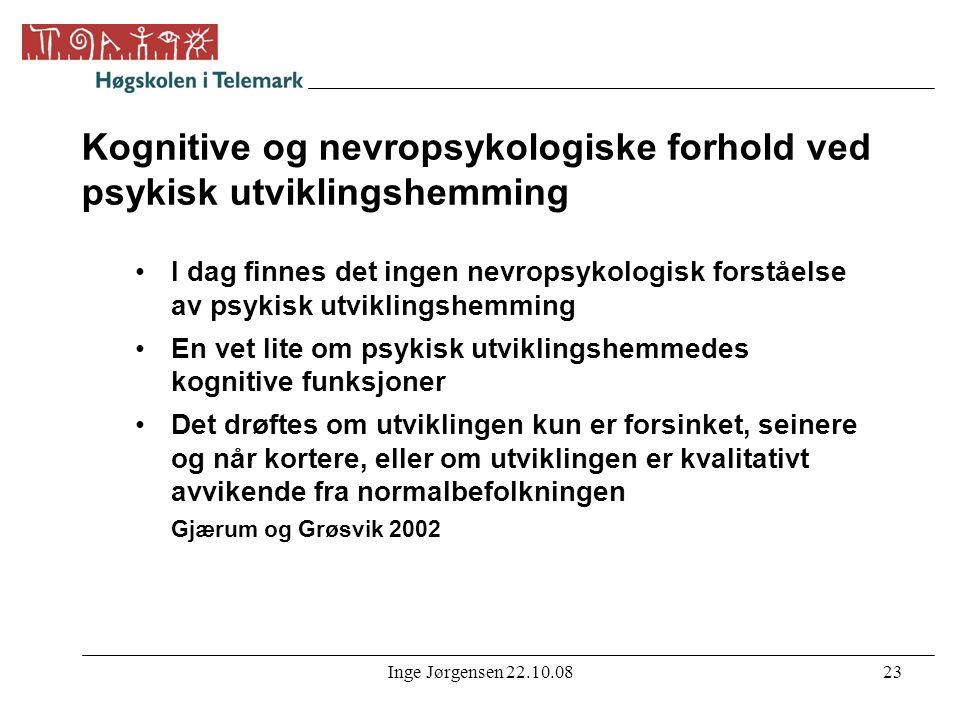 Kognitive og nevropsykologiske forhold ved psykisk utviklingshemming
