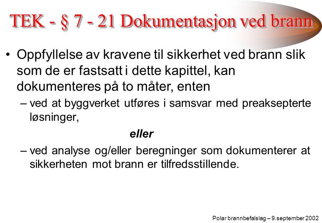 TEK - § 7 - 21 Dokumentasjon ved brann