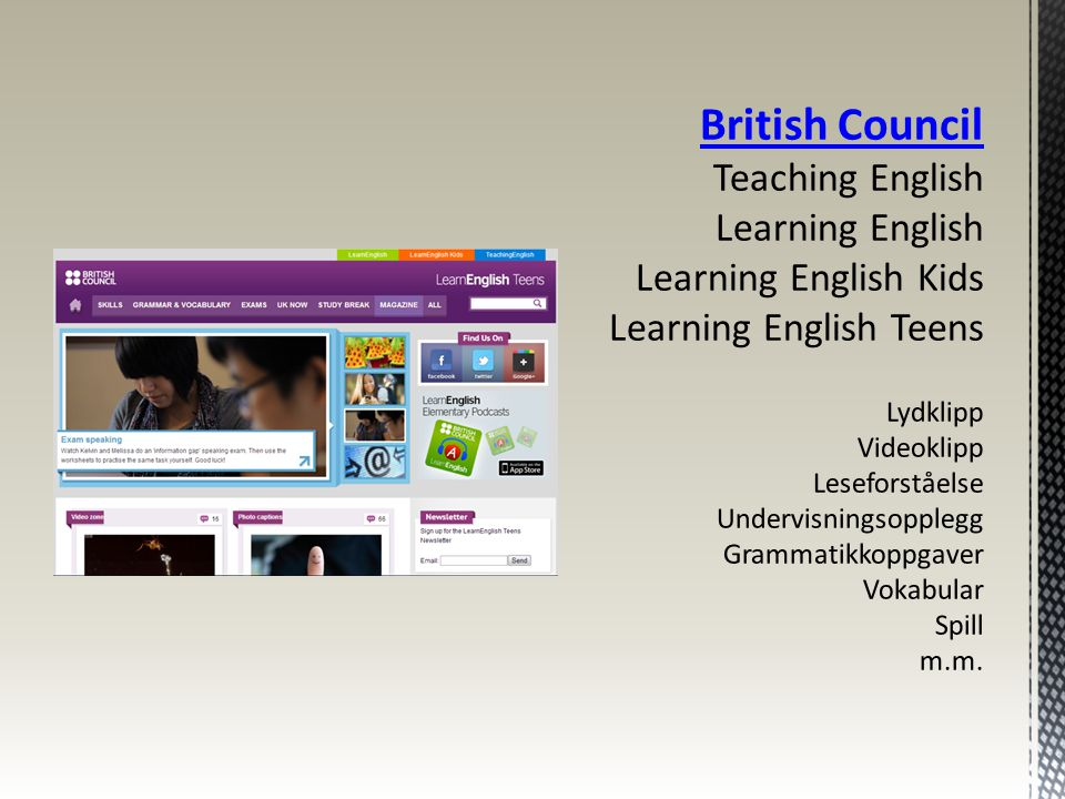 British Council Teaching English Learning English Learning English Kids Learning English Teens Lydklipp Videoklipp Leseforståelse Undervisningsopplegg Grammatikkoppgaver Vokabular Spill m.m.