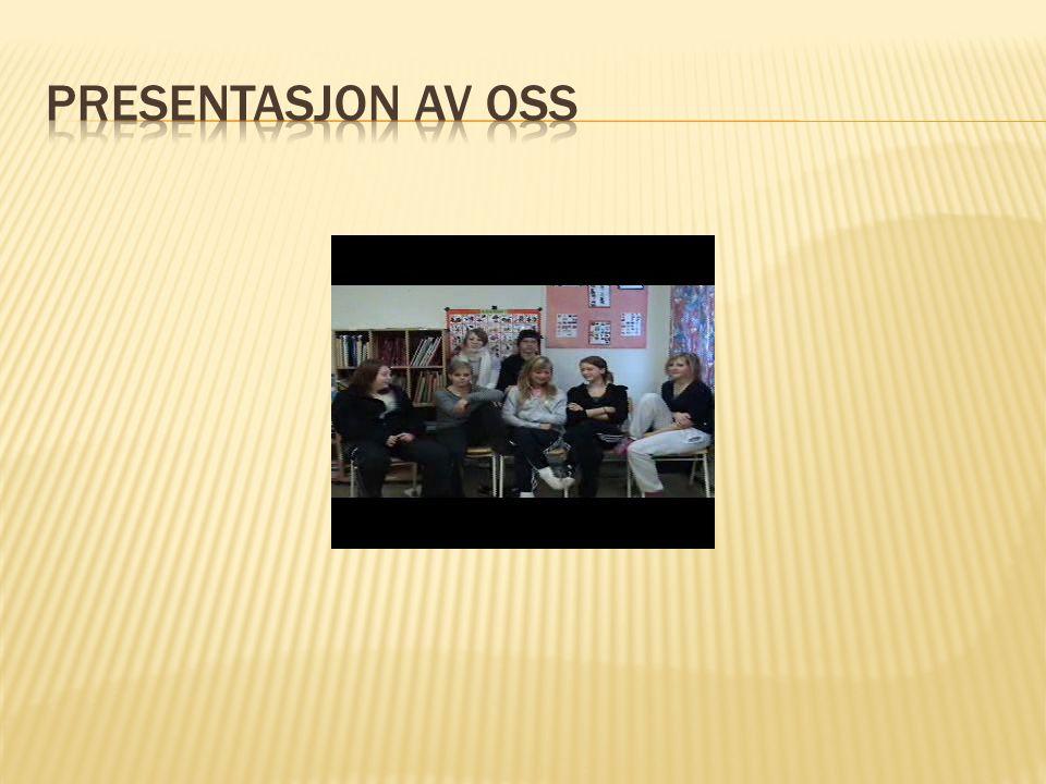 Presentasjon av Oss