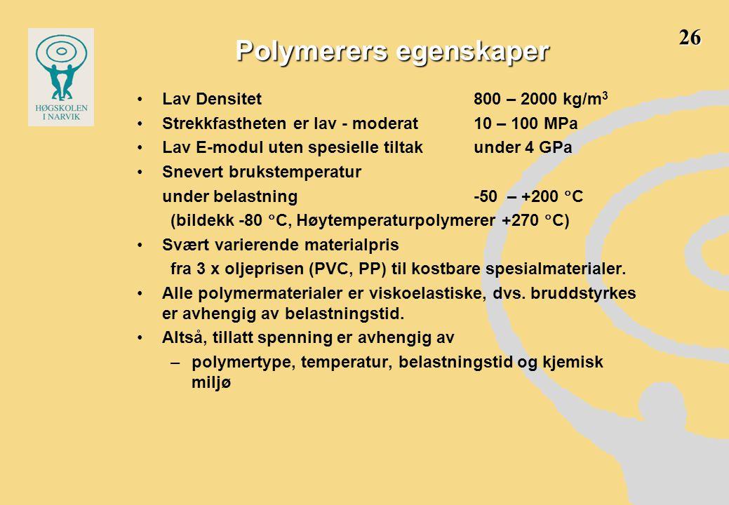 Polymerers egenskaper