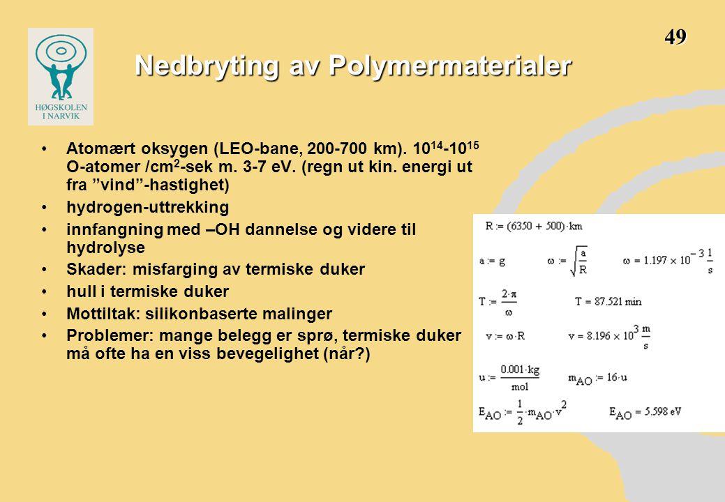 Nedbryting av Polymermaterialer
