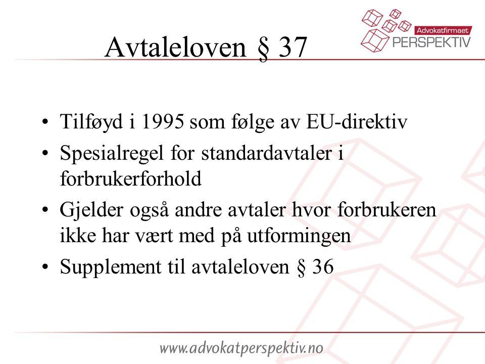 Avtaleloven § 37 Tilføyd i 1995 som følge av EU-direktiv