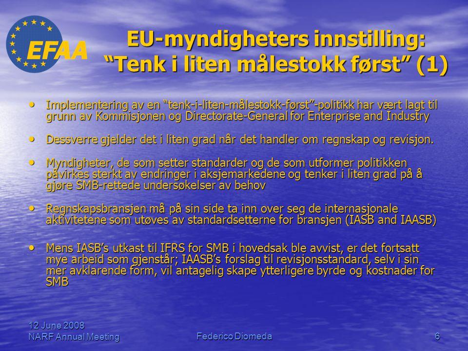 EU-myndigheters innstilling: Tenk i liten målestokk først (1)