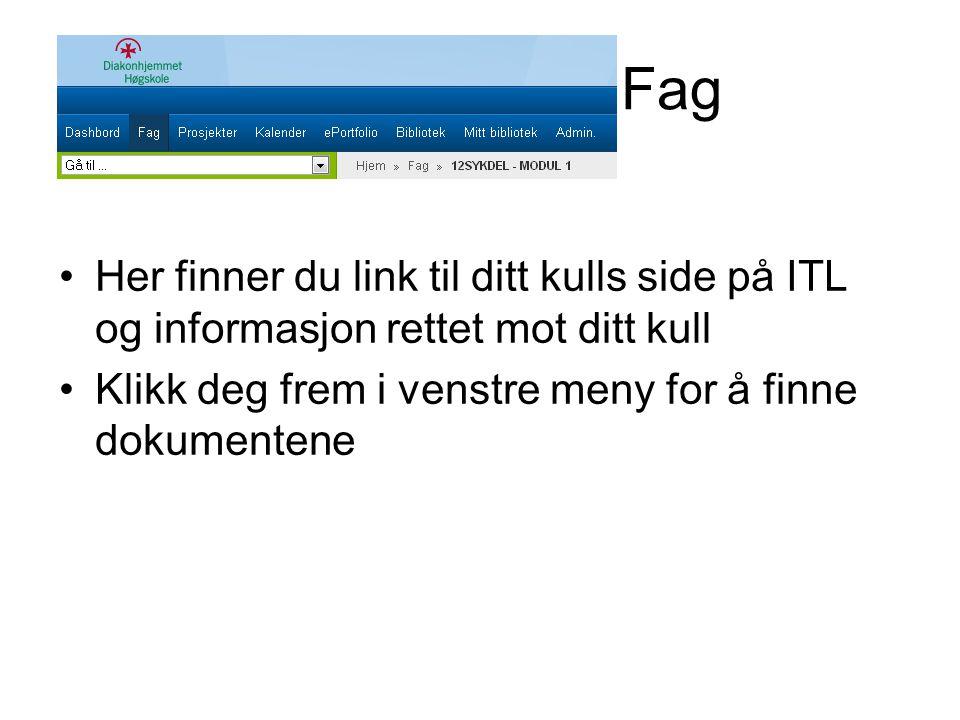 Fag Her finner du link til ditt kulls side på ITL og informasjon rettet mot ditt kull.