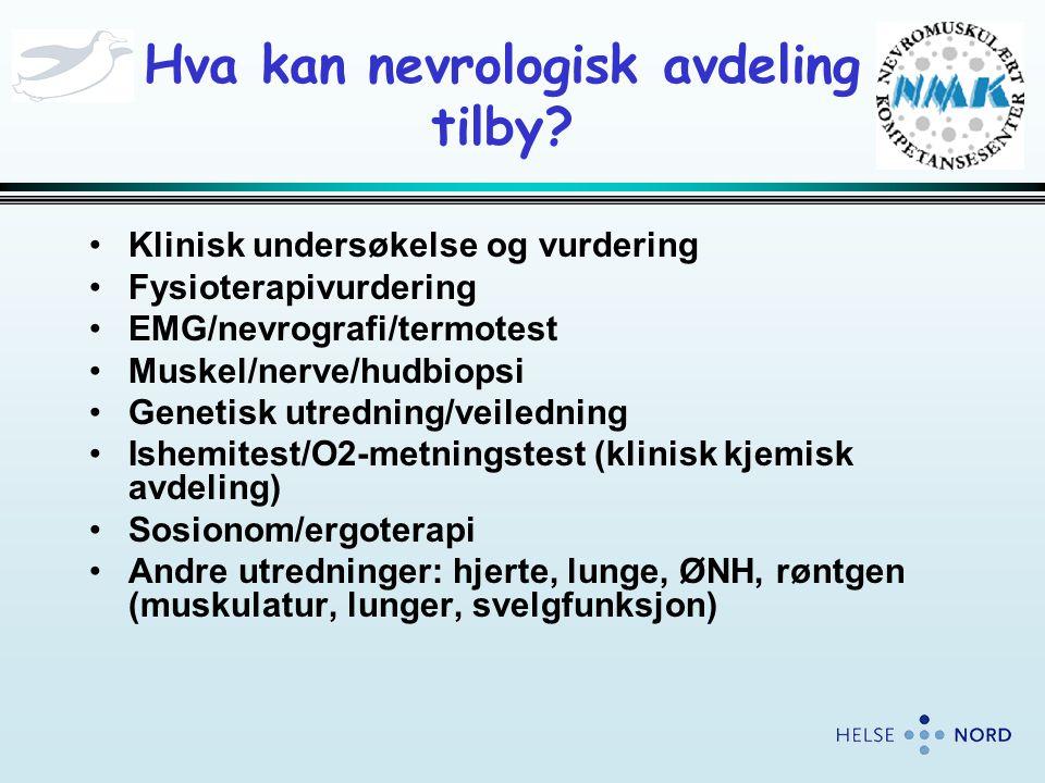 Hva kan nevrologisk avdeling tilby