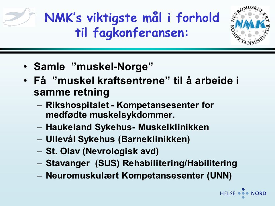 NMK's viktigste mål i forhold til fagkonferansen: