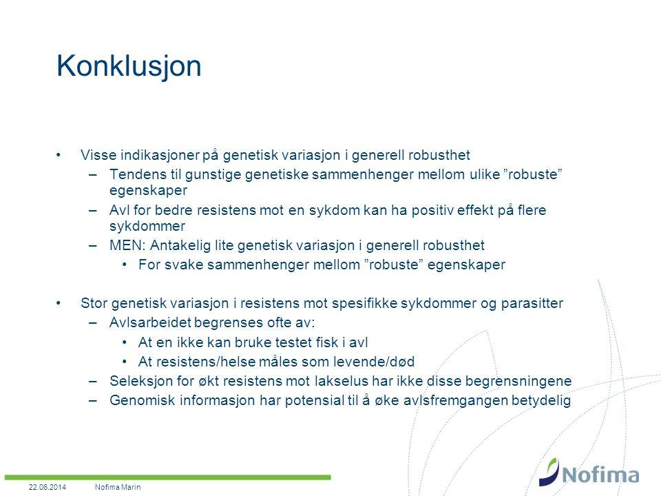 Konklusjon Visse indikasjoner på genetisk variasjon i generell robusthet.