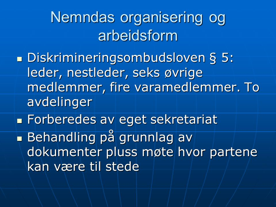 Nemndas organisering og arbeidsform