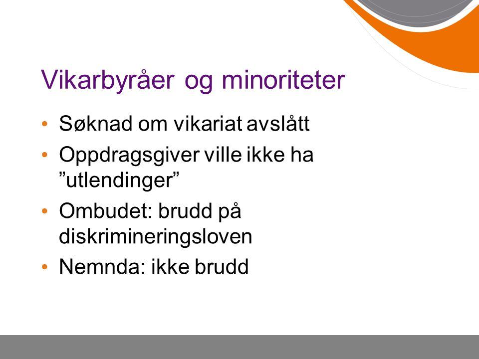 Vikarbyråer og minoriteter