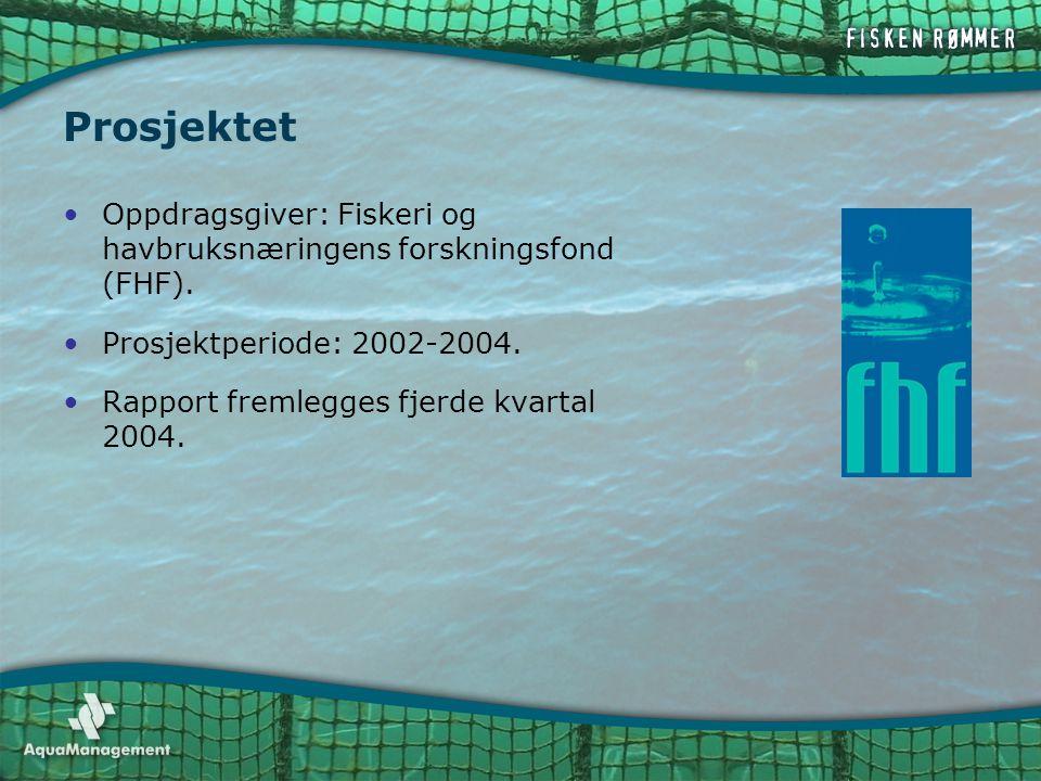 Prosjektet Oppdragsgiver: Fiskeri og havbruksnæringens forskningsfond (FHF). Prosjektperiode: 2002-2004.