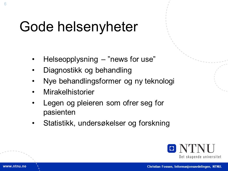 Gode helsenyheter Helseopplysning – news for use