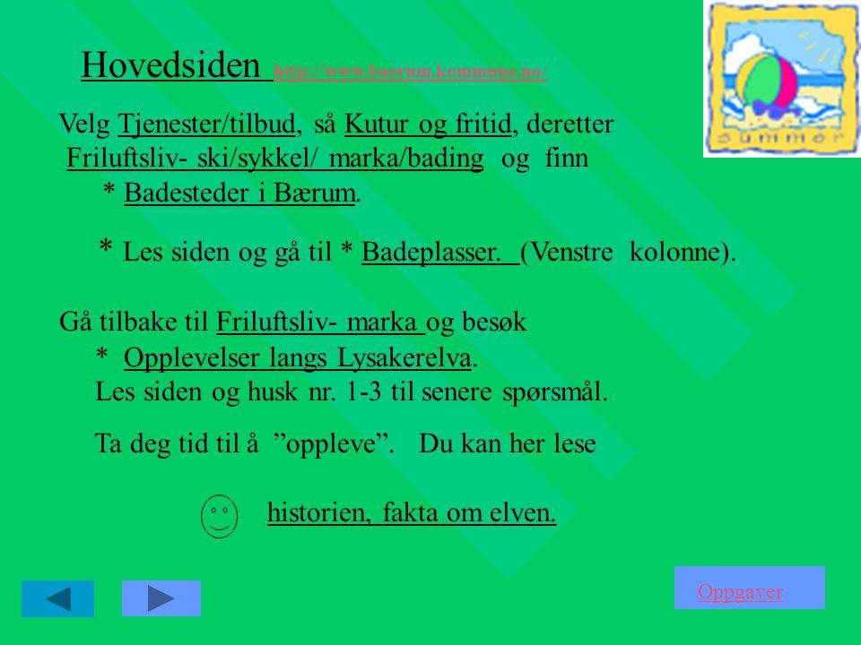 Hovedsiden http://www.baerum.kommune.no/