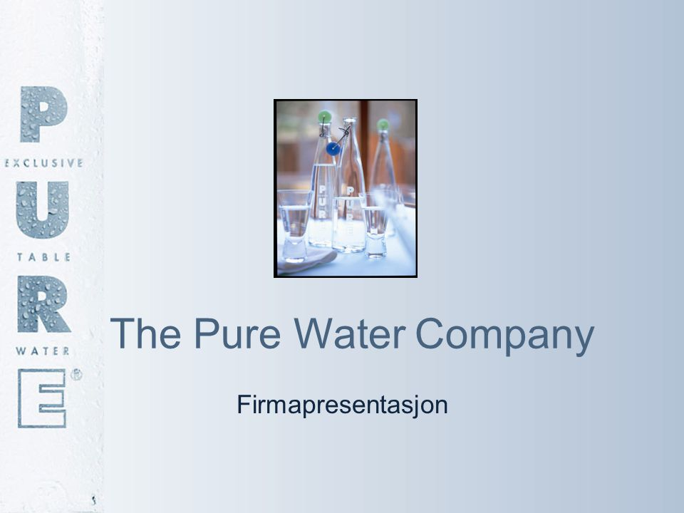 The Pure Water Company Firmapresentasjon