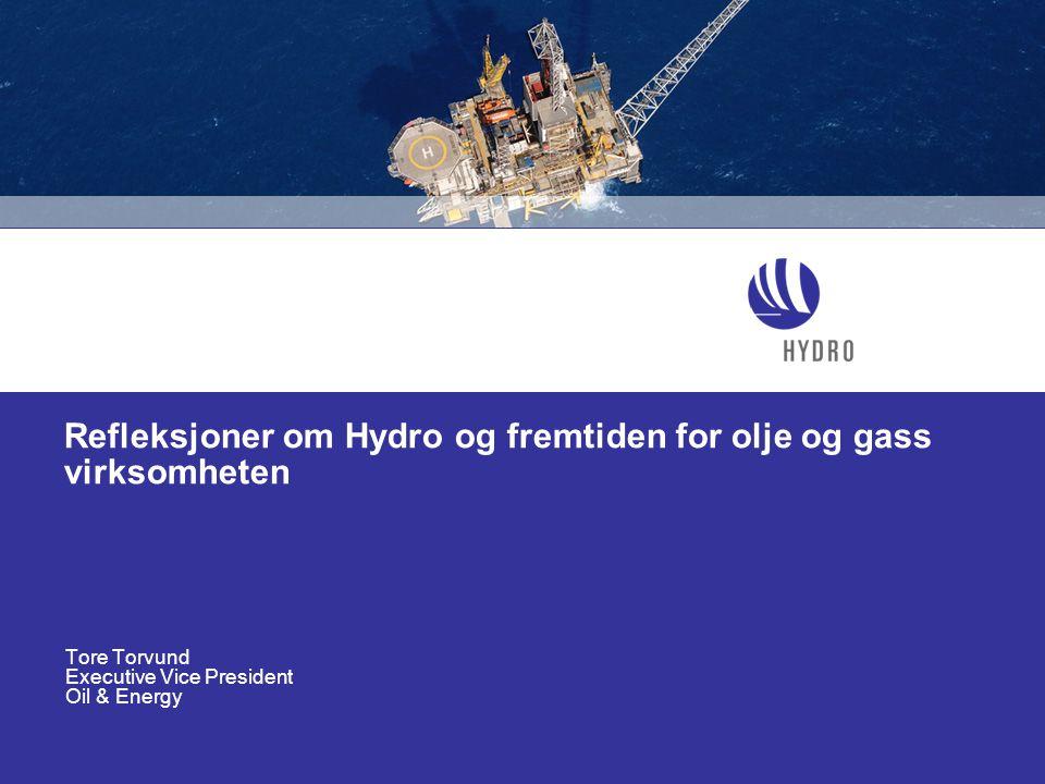 Refleksjoner om Hydro og fremtiden for olje og gass virksomheten
