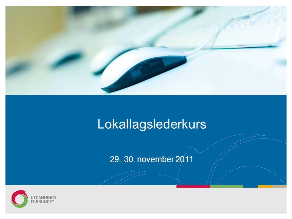 Lokallagslederkurs november 2011