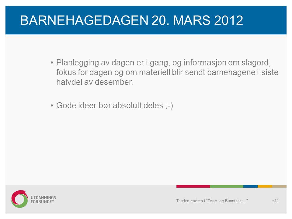 BARNEHAGEDAGEN 20. MARS 2012