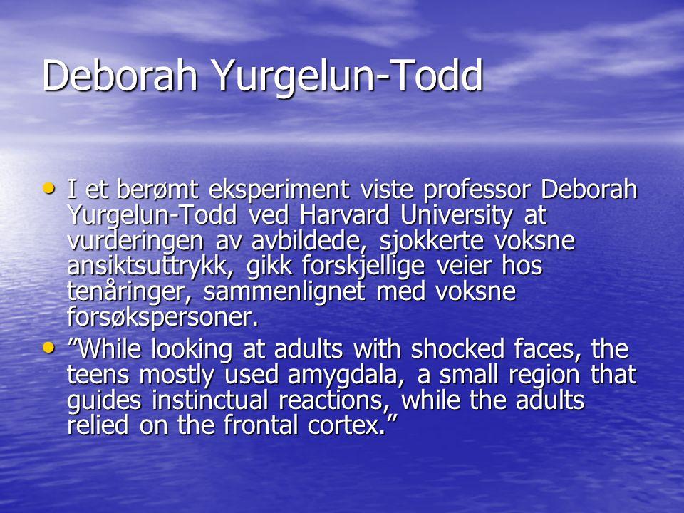 Deborah Yurgelun-Todd