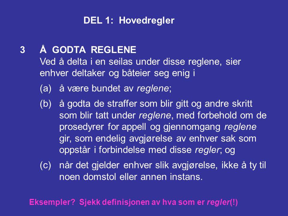 Eksempler Sjekk definisjonen av hva som er regler(!)