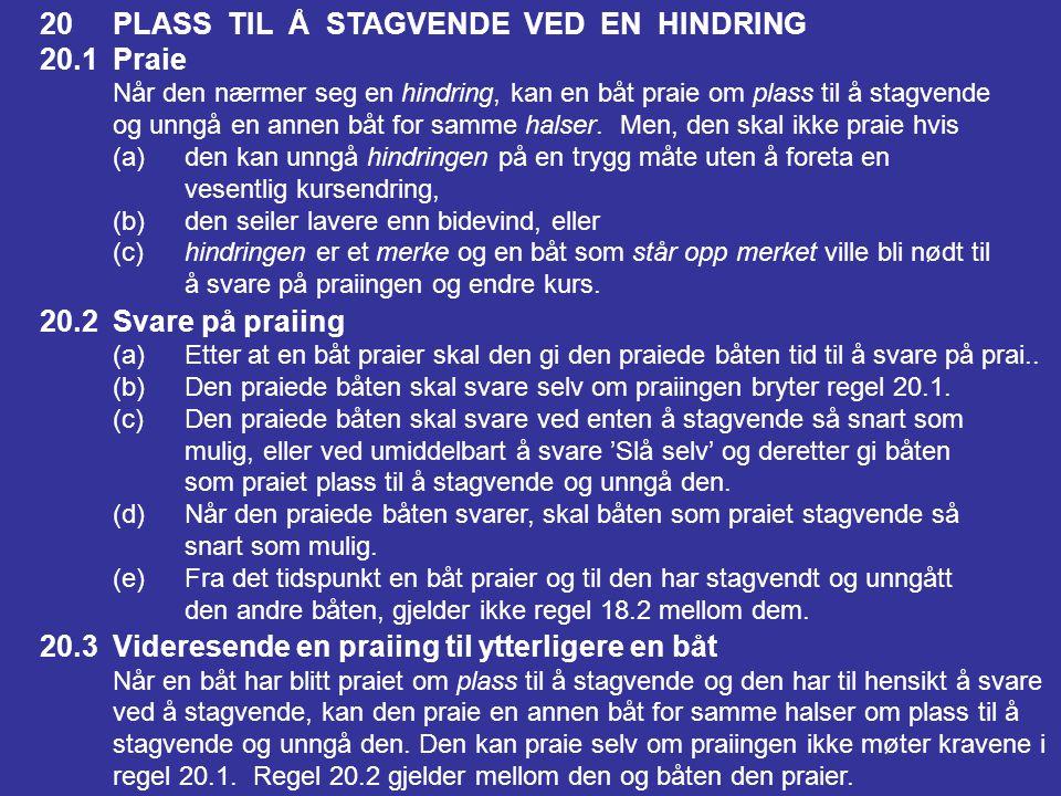 20 PLASS TIL Å STAGVENDE VED EN HINDRING 20.1 Praie