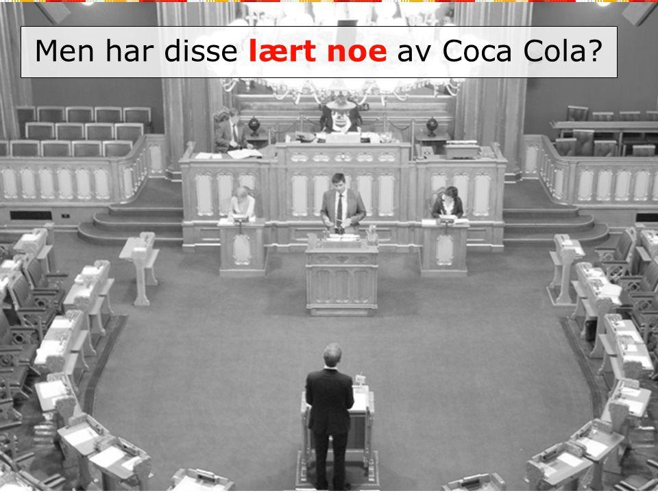 Men har disse lært noe av Coca Cola