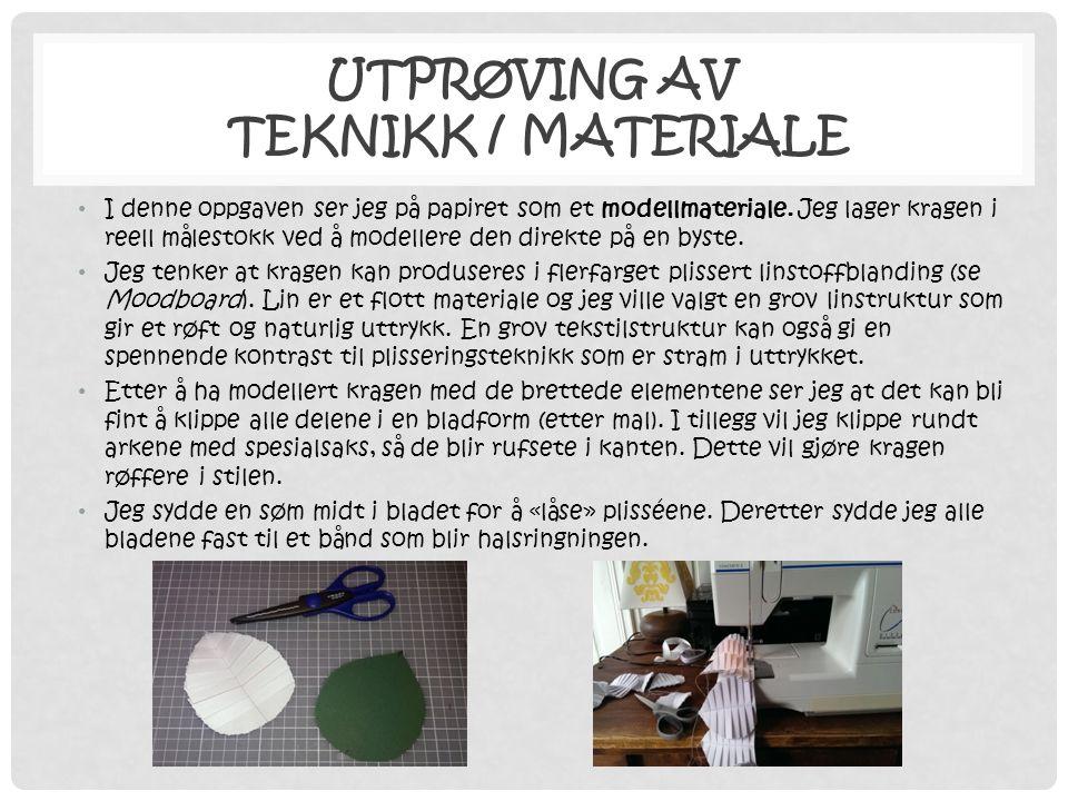 Utprøving av teknikk / materiale